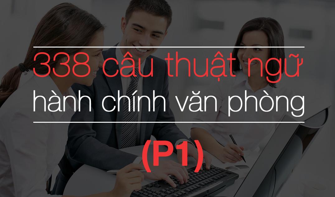 338 cau thuat ngu hanh chinh van phong p1