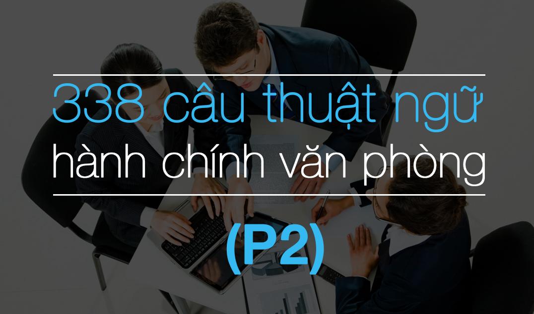 338 cau thuat ngu hanh chinh van phong p2