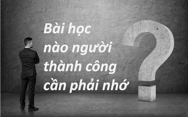 3-bai-hoc-cot-loi-cua-nguoi-thanh-cong